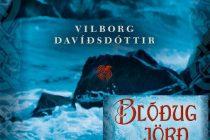Blóðug jörð eftir Vilborgu Davíðsdóttur