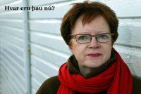 Kristín Ástgeirsdóttir fyrrverandi jafnréttisstýra